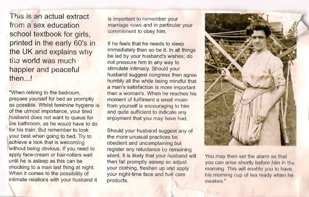 Genuine guidance from a a UK Government published information pamphlet circa 1960. We should learn from the past :o)
